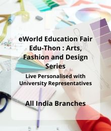 EWorld Edu Fair Edu-Thon - Arts, Design And Fashion